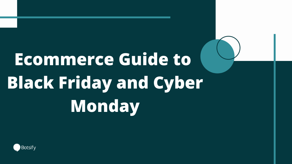 Ecommerce Guide to Black Friday and Cyber Monday