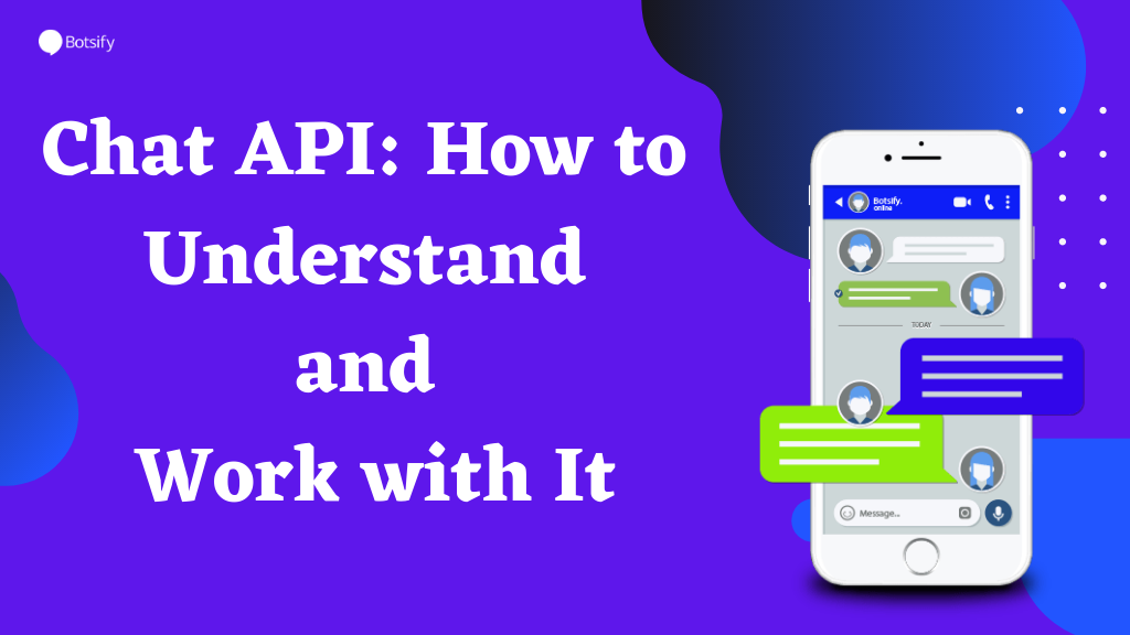 Chat API: How to Understand and Work with It
