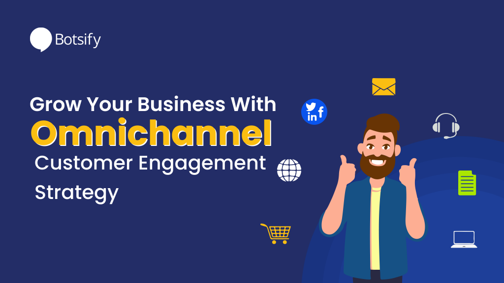 omnichannel customer engagement strategy