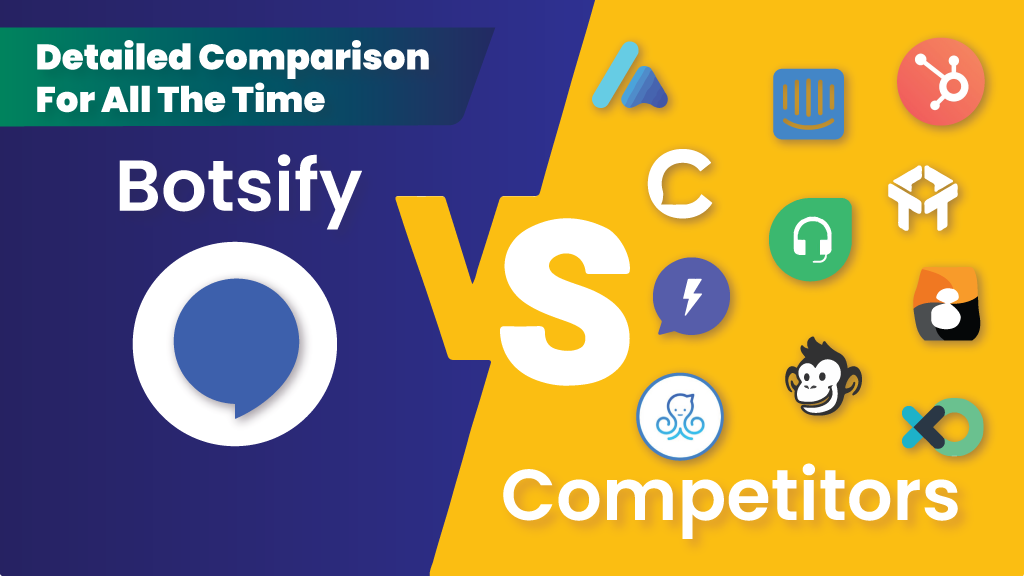 Botsify vs other chatbot competitors: A detailed comparison for all the time