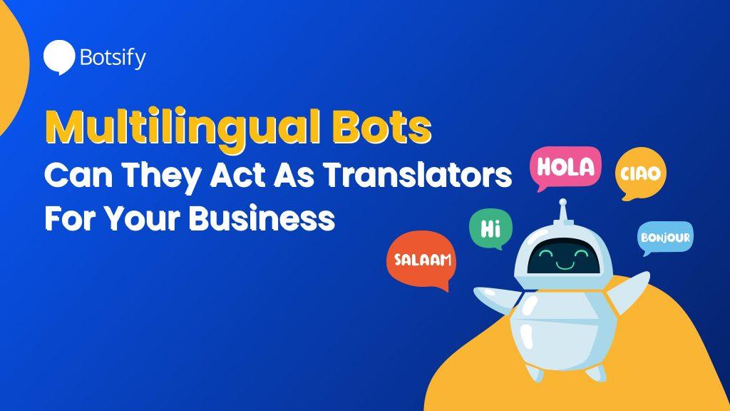 Multilingual Bots