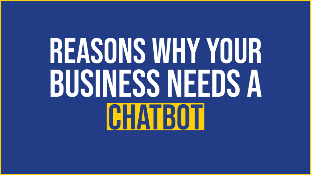 why you need chatbot