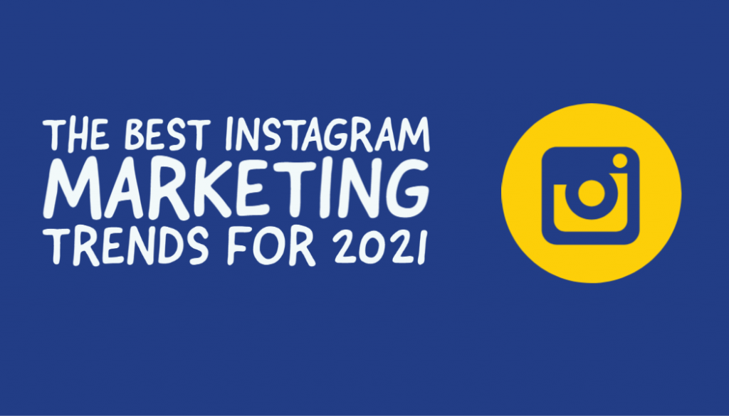 Instagram Marketing Trends